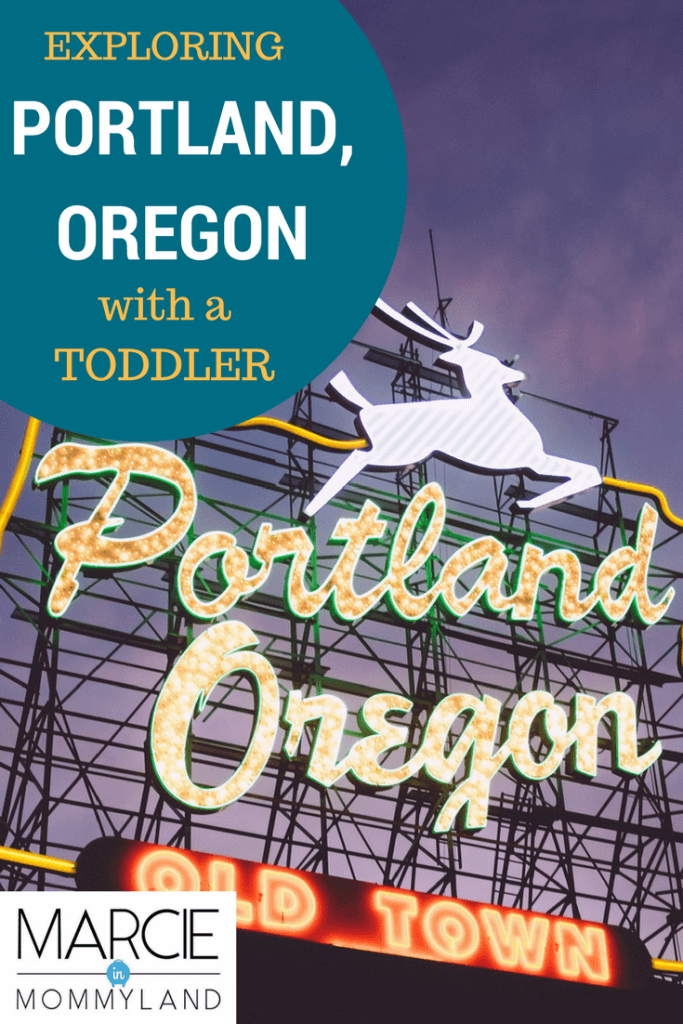 Exploring Portland with toddlers for family travel