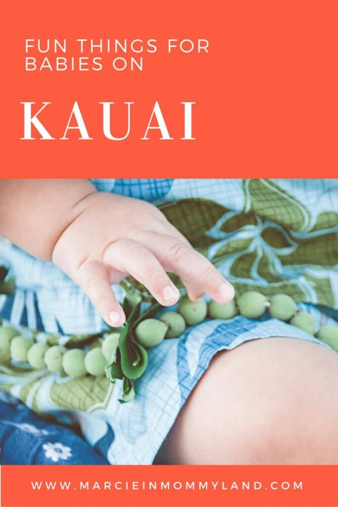 Fun Things for Babies on Kauai