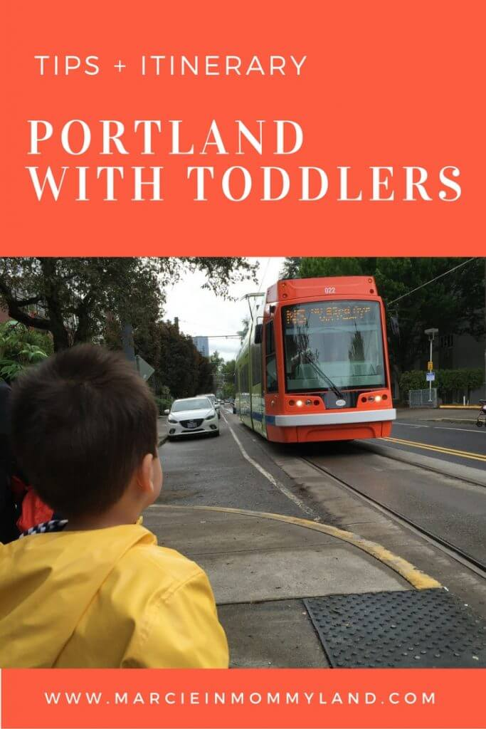 Portland with Toddlers Tips and Itinerary