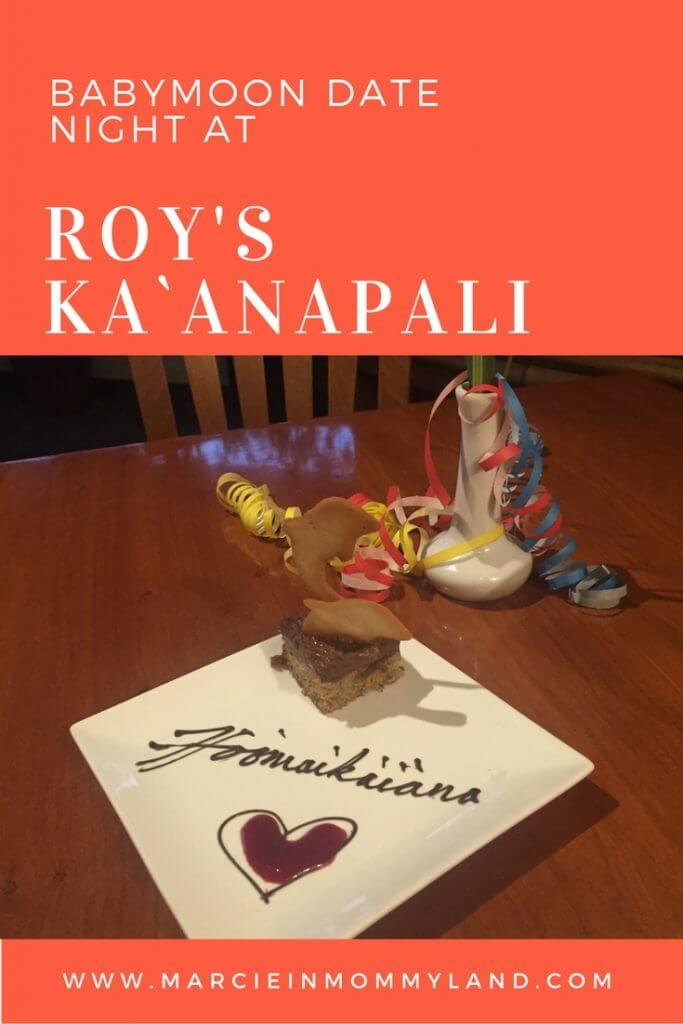 Babymoon Date Night at Roy's Ka`anapali