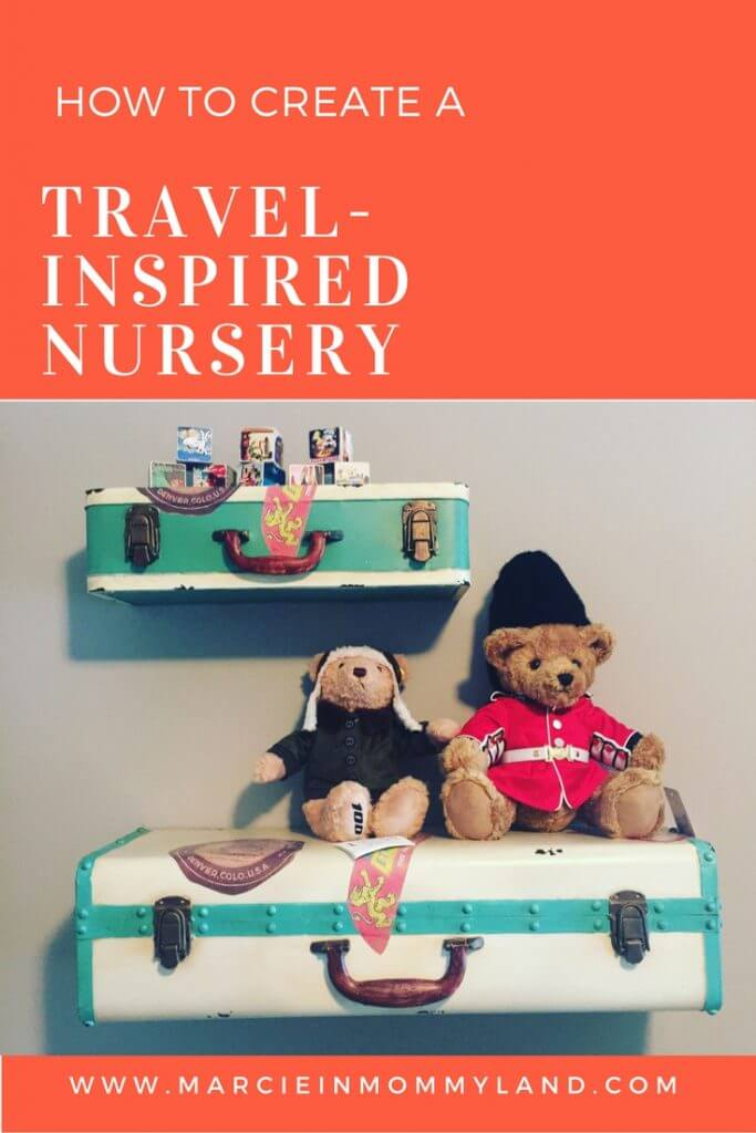 How to create a travel inspired nursery