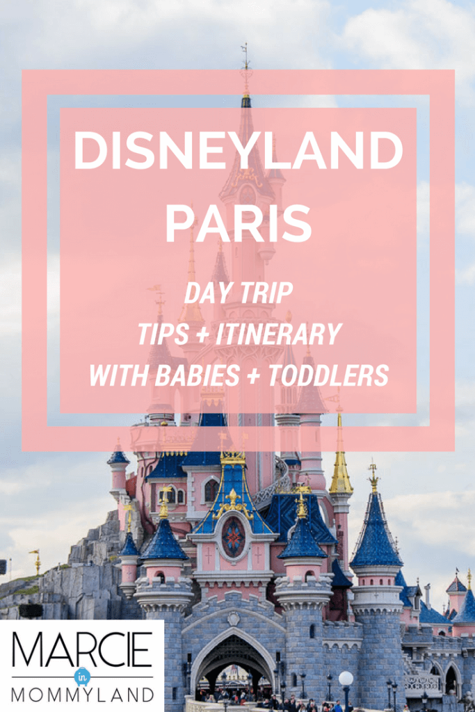 Disneyland Paris day trip tips and itinerary for families with babies and toddlers