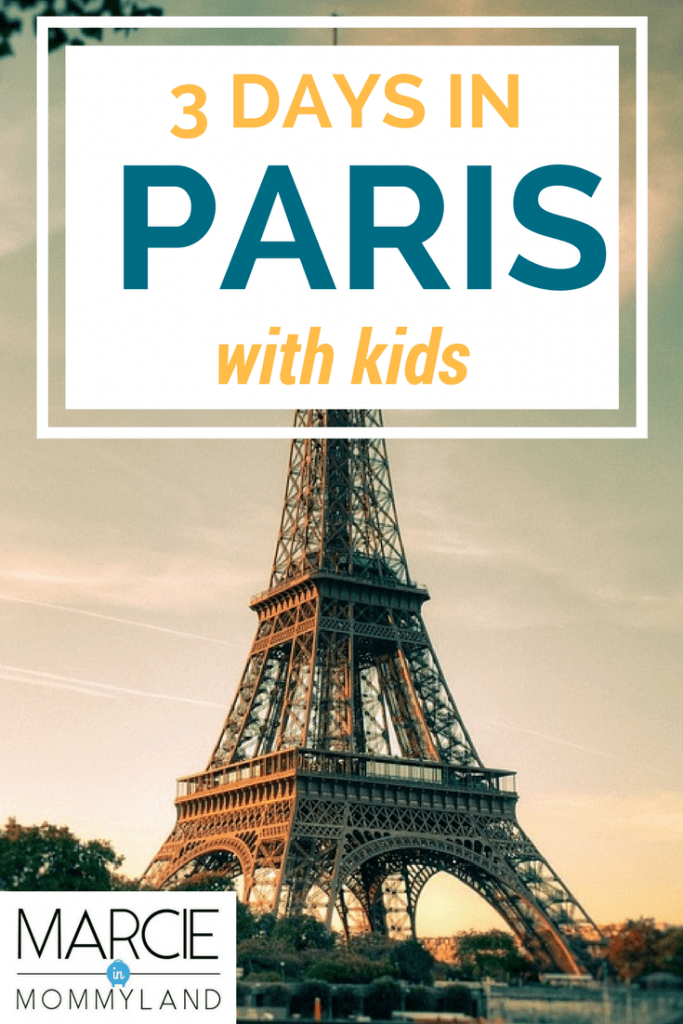 What to do in 3 days in Paris with kids