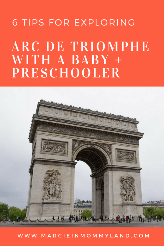 6 Tips for Exploring Arc de Triomphe with a Baby + Preschooler