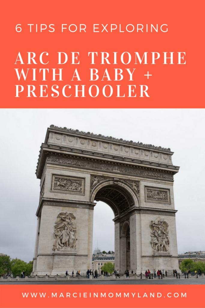 6 Tips for Exploring Arc de Triomphe with a Baby + Preschooler