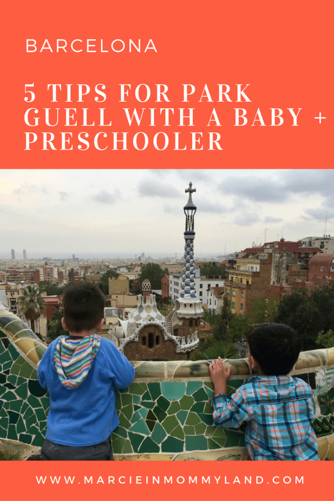 Park Guell with a Baby and Preschooler