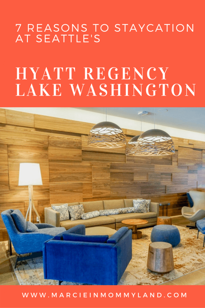 7 Reasons to Staycation at Seattle's Hyatt Regency Lake Washington