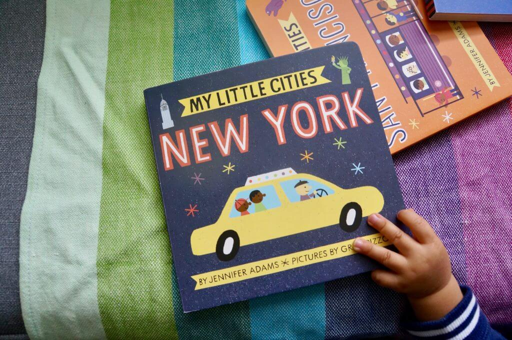My Little Cities: New York board book for babies and toddlers is one of our favorite travel books for kids.