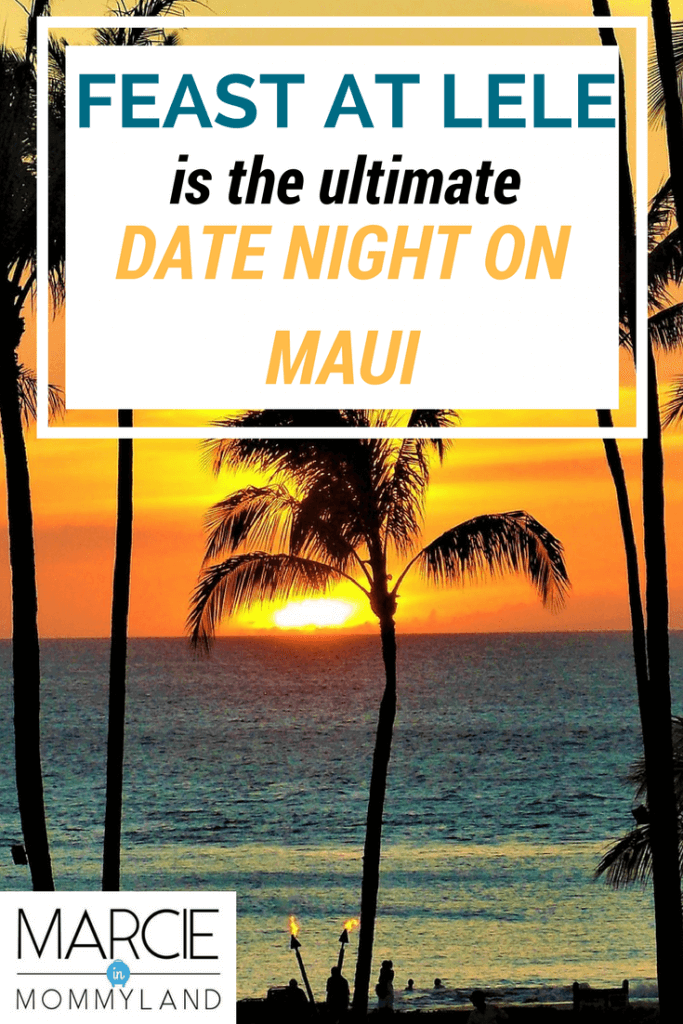 Feast at Lele is the ultimate date night on Maui and would make the perfect babymoon on Maui