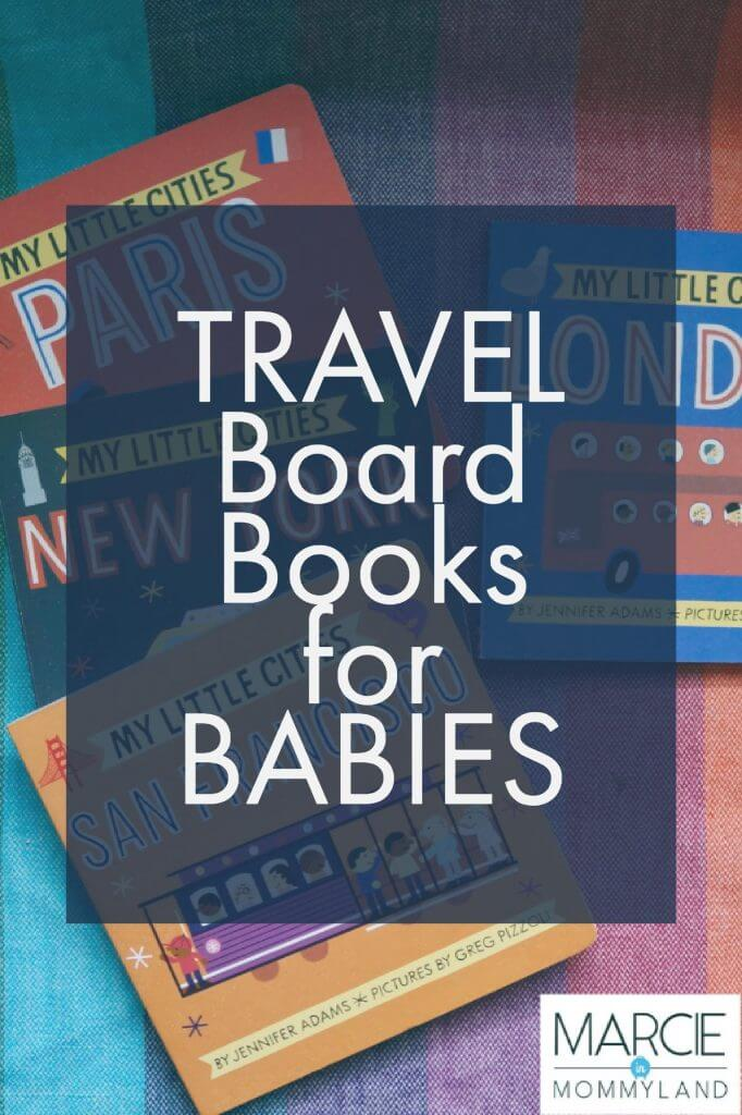 Travel Board Books for Babies, travel books for kids, children's books about the world