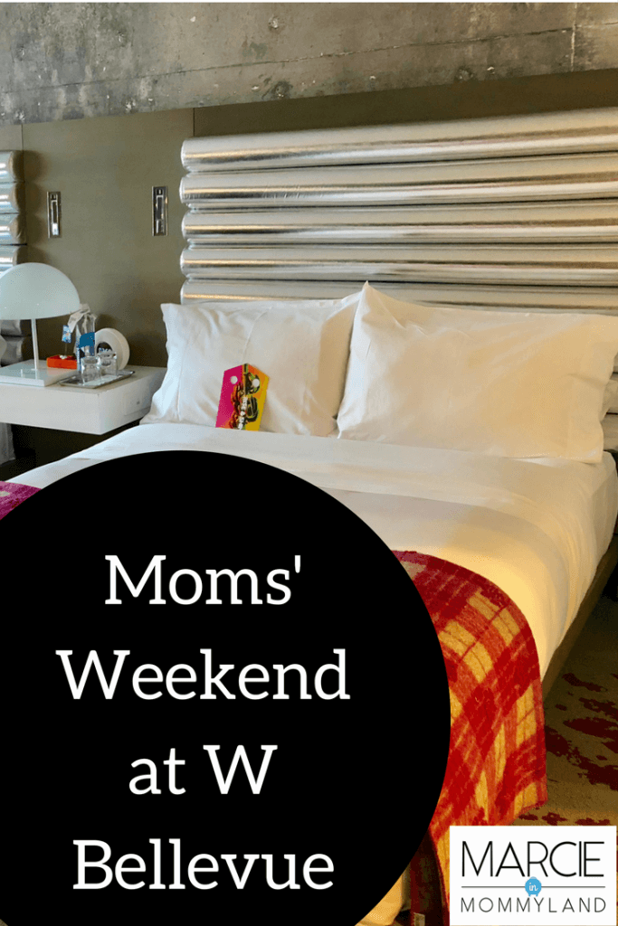 Moms' Weekend Getaway at W Bellevue