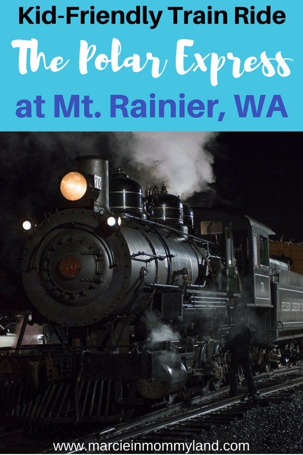 Looking for some family fun this holiday season? Take a ride on The Polar Express, a kid-friendly train ride near Mount Rainier, Washington. Click to read more or pin to save for later. www.marcieinmommyland.com #thepolarexpress #believe #holidays #christmas #seattle #mtrainier #mountrainier #train