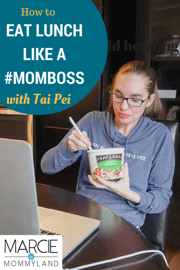 Eat lunch like a #momboss with Tai Pei Asian food
