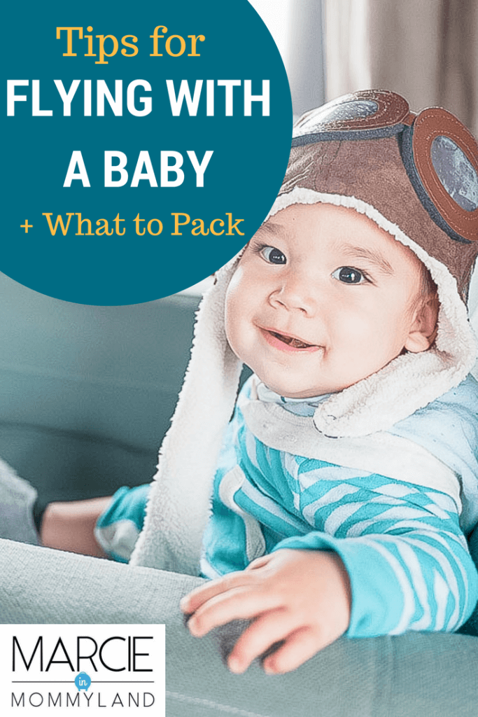 What to pack and tips for flying with a baby on your next family vacation