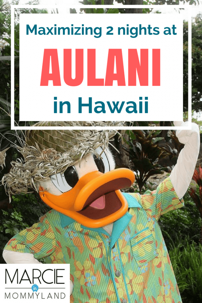 Maximizing 2 nights at Disney Aulani Resort in Hawaii #aulani #oahu #hawaii #disneyvacation