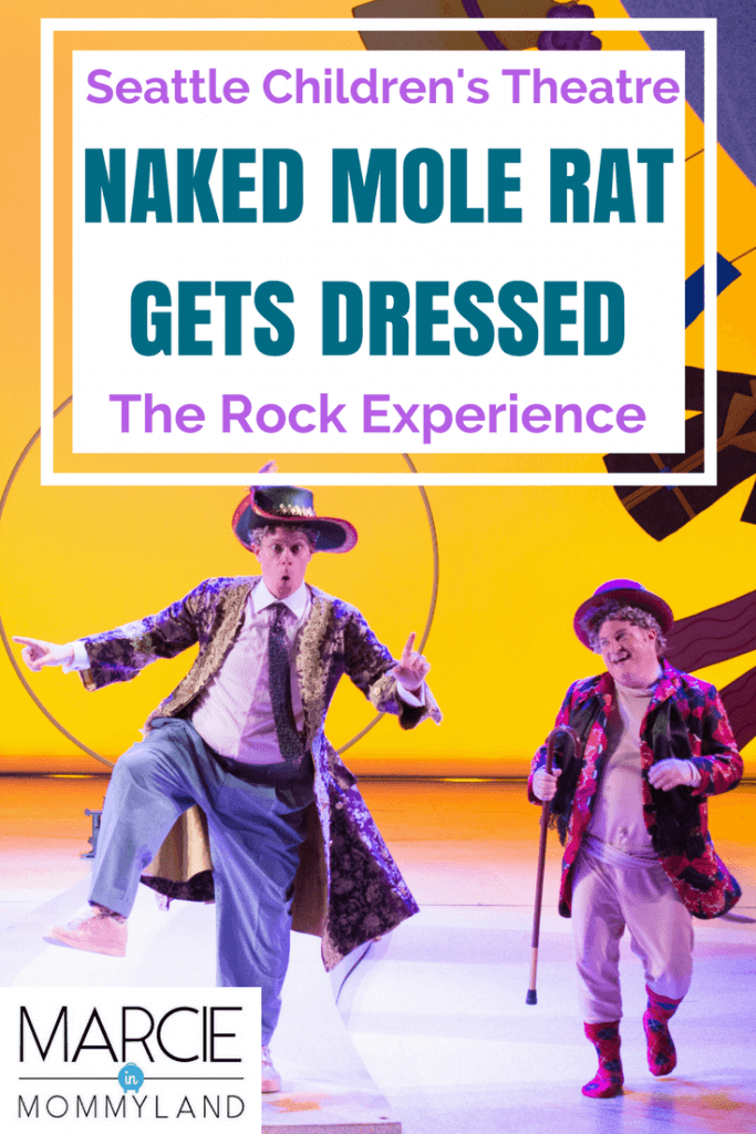Mo Willems Naked Mole Rat Gets Dressed: The Rock Experience at Seattle Children's Theatre