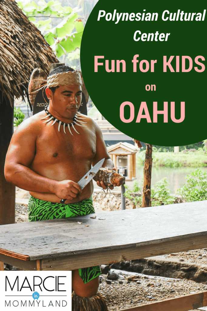 Polynesian Cultural Center is things to do in Oahu with kids