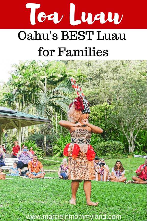 Heading to Oahu for a family vacation? See why Toa Luau at Waimea Valley is Oahu's BEST luau for families. Click to read more or pin to save for later. www.marcieinmommyland.com #toaluau #luau #oahu #hawaii #oahuhawaii #hawaiianculture #polynesian #waimeavalley