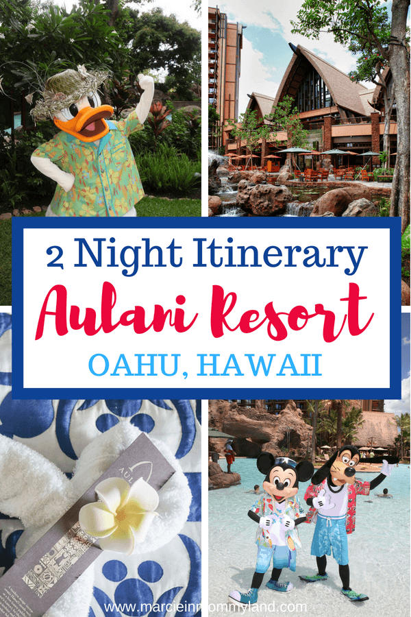 Want to make the most of your family vacation to Aulani, a Disney Resort & Spa on Oahu? See how to spend 2 nights at Aulani Resort. Click to read more or pin to save for later. www.marcieinmommyland.com #oahu #disney #aulani #aulaniresort #disneyaulani #hawaii #hawaiianvacation #familytravel