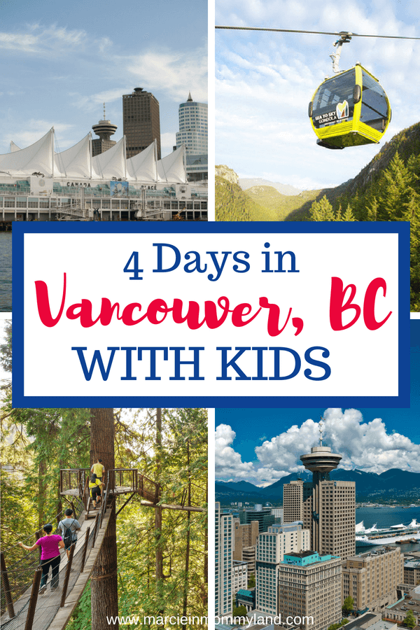 Find out how to spend 4 days in Vancouver, British Columbia in Canada with kids. See my top kid-friendly attractions, hotels and restaurants. Click to read more or pin to save for later. www.marcieinmommyland.com #vancouverbc #canada #explorebc #familytravel #travelwithkids #squamish #stanleypark #seatosky