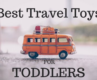 Best travel toys for toddlers featured by top Seattle family travel blog, Marcie in Mommyland