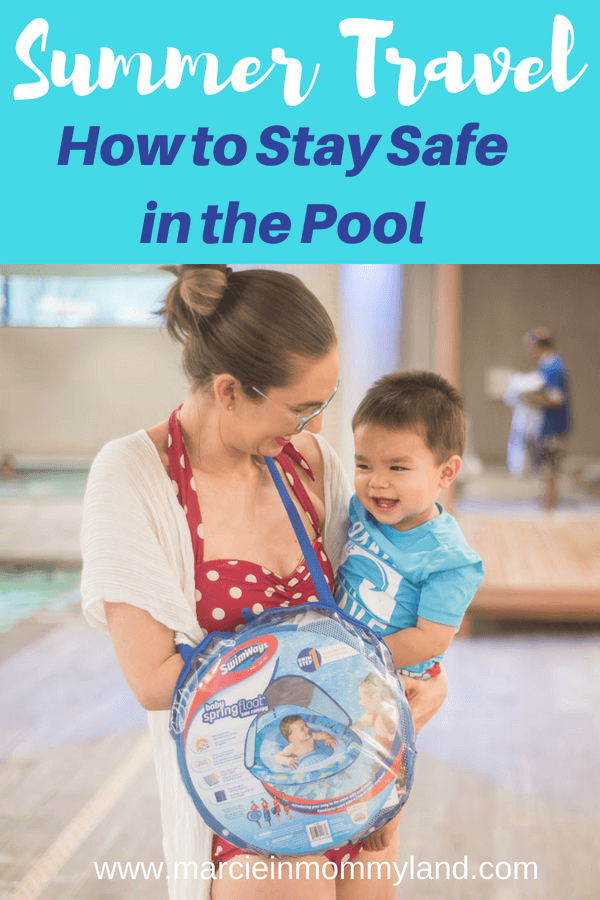 Summer travel tips on how to stay safe in the swimming pool #swimways #poolsafety #summertravel