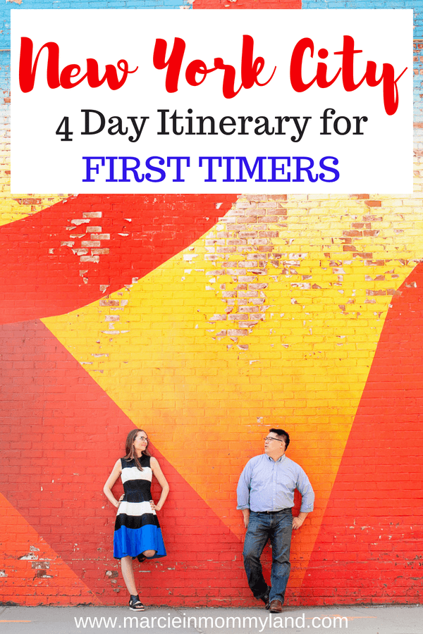 Heading on your first trip to New York City? Get my New York City 4 day itinerary plus tips for visiting New York City for the first time. Click to read more or pin to save for later. www.marcieinmommyland.com #nyc #nycitinerary #newyorkcity #nycattractions