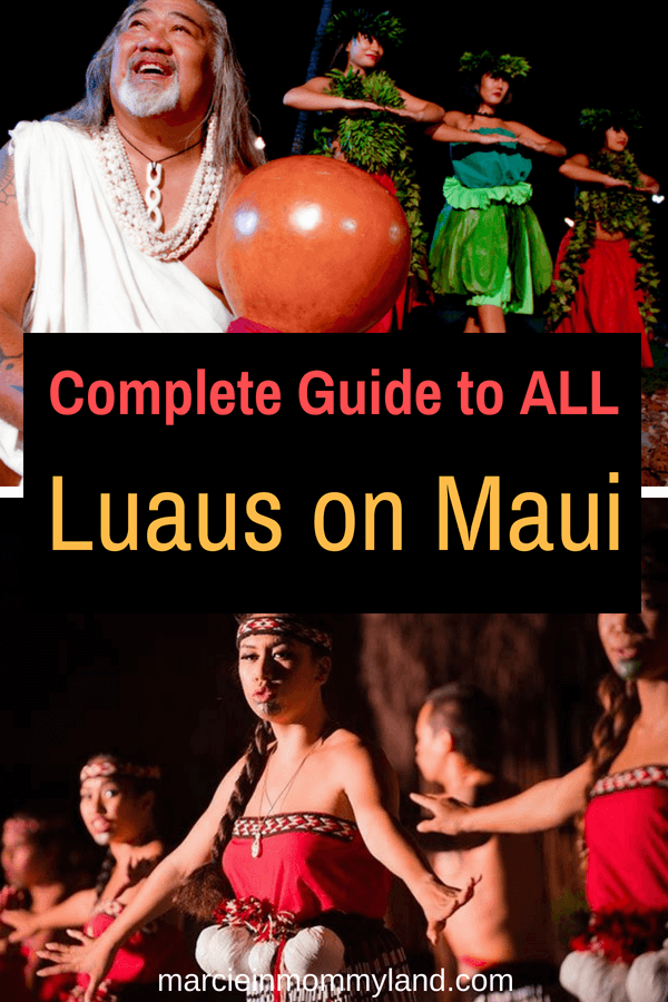 Confused about the best Maui luau? Read my complete guide to ALL luaus on Maui from the most popular Maui luaus to ones you haven't heard about yet! Click to read more or pin to save for later. www.marcieinmommyland.com #luau #maui #visitmaui #familytravel #traveltips #hawaiitravel #mauiluau #luau #hawaiian #lahaina #kaanapali #wailea