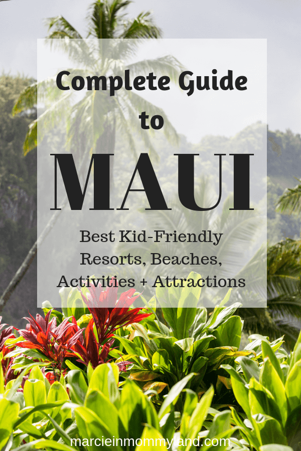 Planning a vacation to Maui with kids? Find out the best kid-friendly beaches, activities and top family resorts on Maui. Click to read more or pin to save for later. www.marcieinmommyland.com #familytravel #travelwithkids #maui #lahiana #kaanapali #wailea #kihei #mauibeaches #mauiwithkids