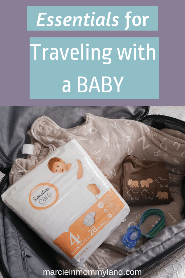 #ad Are you planning on traveling with a baby? Find out what to pack when flying with a baby and get my list of essential baby items. Click to read more or pin to save for later. www.marcieinmommyland.com #familytravel #SignatureCareDiapers #baby