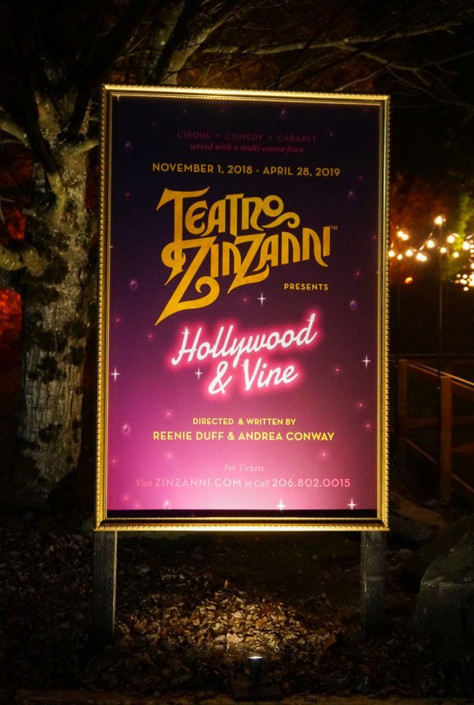 Photo of the sign for Teatro ZinZanni Hollywood & Vine that runs Nov 1, 2018- April 28, 2019 in Woodinville, WA #teatrozinzanni #woodinvillewa #dinnershow
