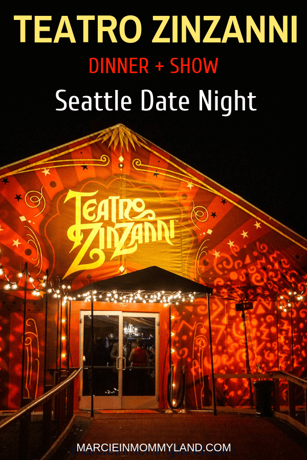 Have you been to Teatro ZinZanni, Seattle's coolest dinner theater experience located in Woodinville, WA? Click to learn more or pin to save for later. www.marcieinmommyland.com #teatrozinzanni #woodinvillewa #seattlewa
