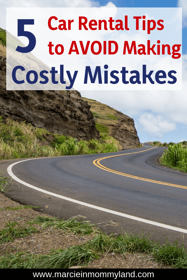Are you tired of paying an arm and a leg when renting a car on vacation? Find out my top 5 car rental tips to avoid making costly mistakes! Click to read more or pin to save for later. www.marcieinmommyland.com #carrentaltips #carrental