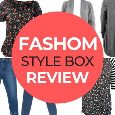 My First FASHOM Box Review