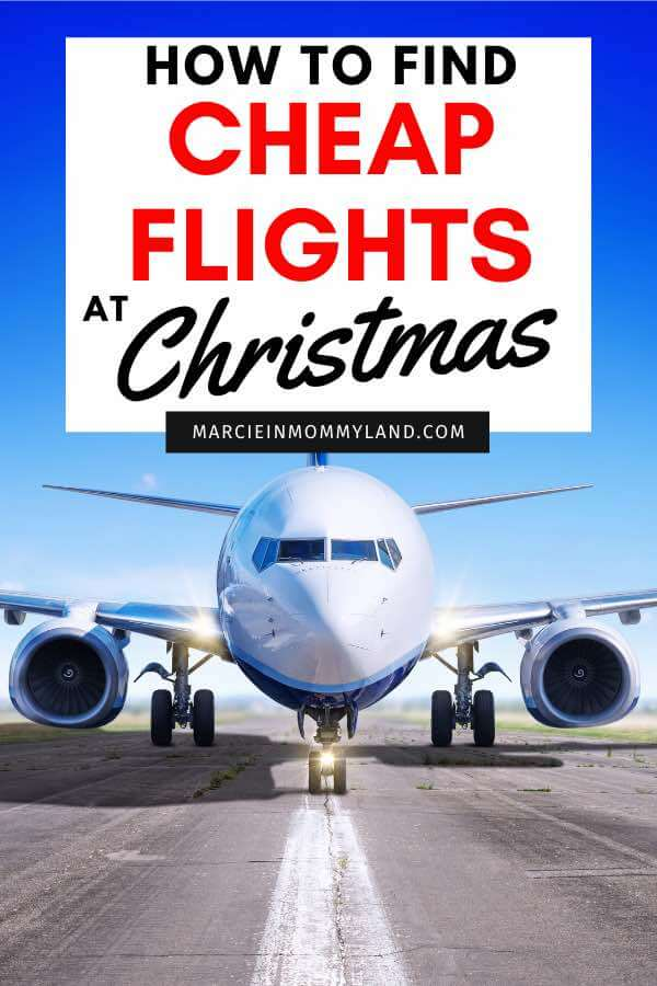 How to Get Cheap Flights Around Christmas, tips featured by top US travel blogger, Marcie in Mommyland