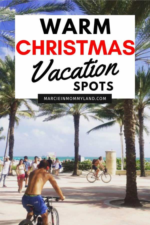 The Best Warm Places to Visit in December in the USA featured by top US travel blogger, Marcie in Mommyland