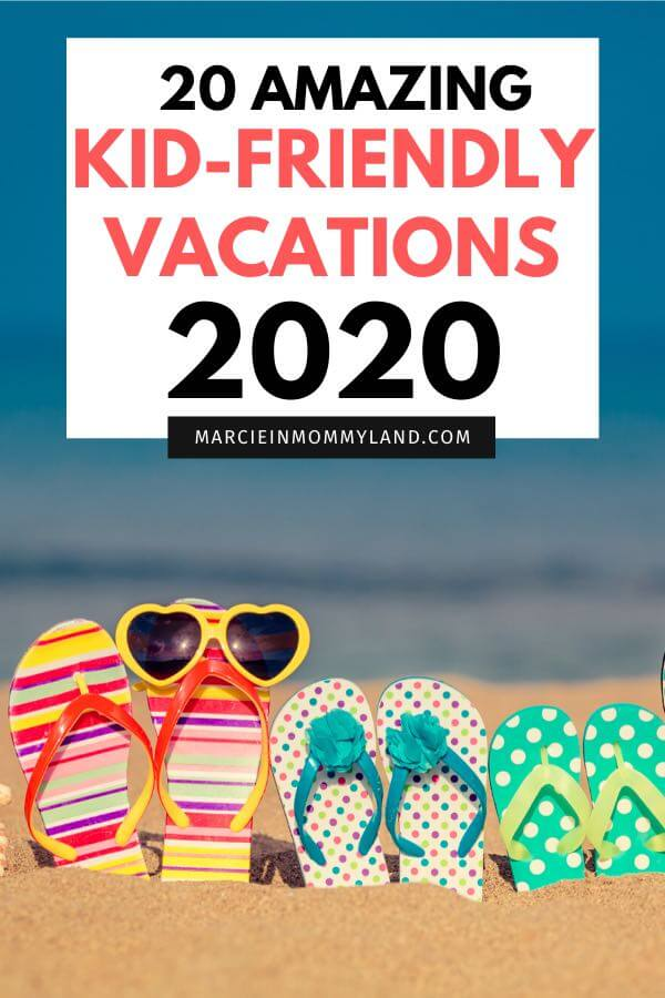 Top 20 Kid Friendly Travel Destinations for 2020 featured by top US family travel blogger, Marcie in Mommyland
