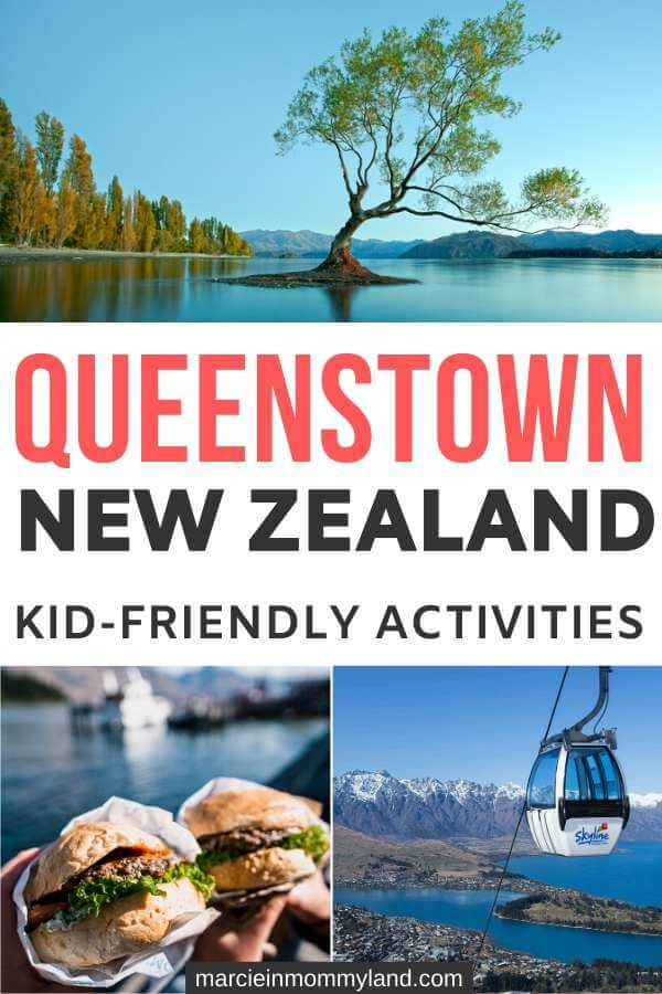 Top 12 Things to do in Queenstown with Kids featured by top family travel blogger, Marcie in Mommyland