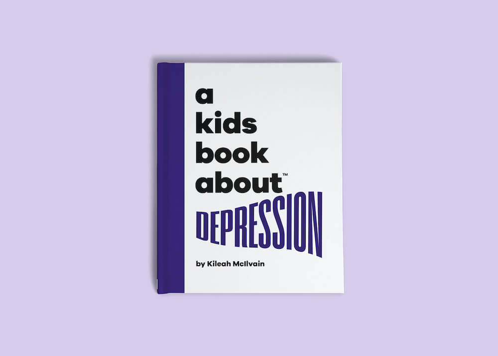"""A Kids Book About"" Series: An Honest Review featured by top Seattle lifestyle blogger, Marcie in Mommyland: A Kids Book About Depression"