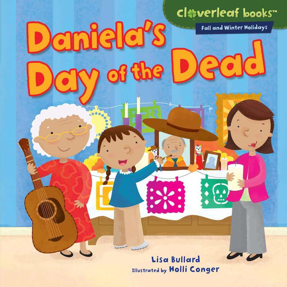 Top 15 Day of the Books for Kids Worth Reading featured by top Seattle lifestyle blogger, Marcie in Mommyland: Daniela's Day of the Dead