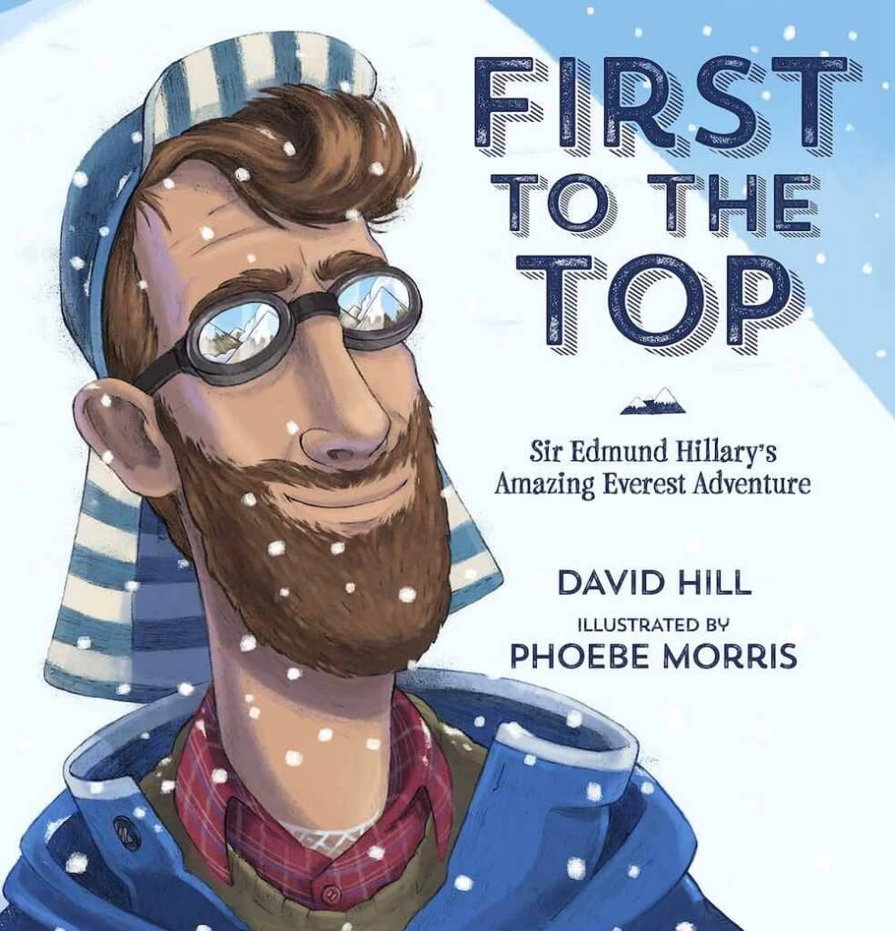 18 Fantastic New Zealand Children's Books featured by top travel blogger, Marcie in Mommyland: First to the Top: A kids book about Sir Edmund Hillary