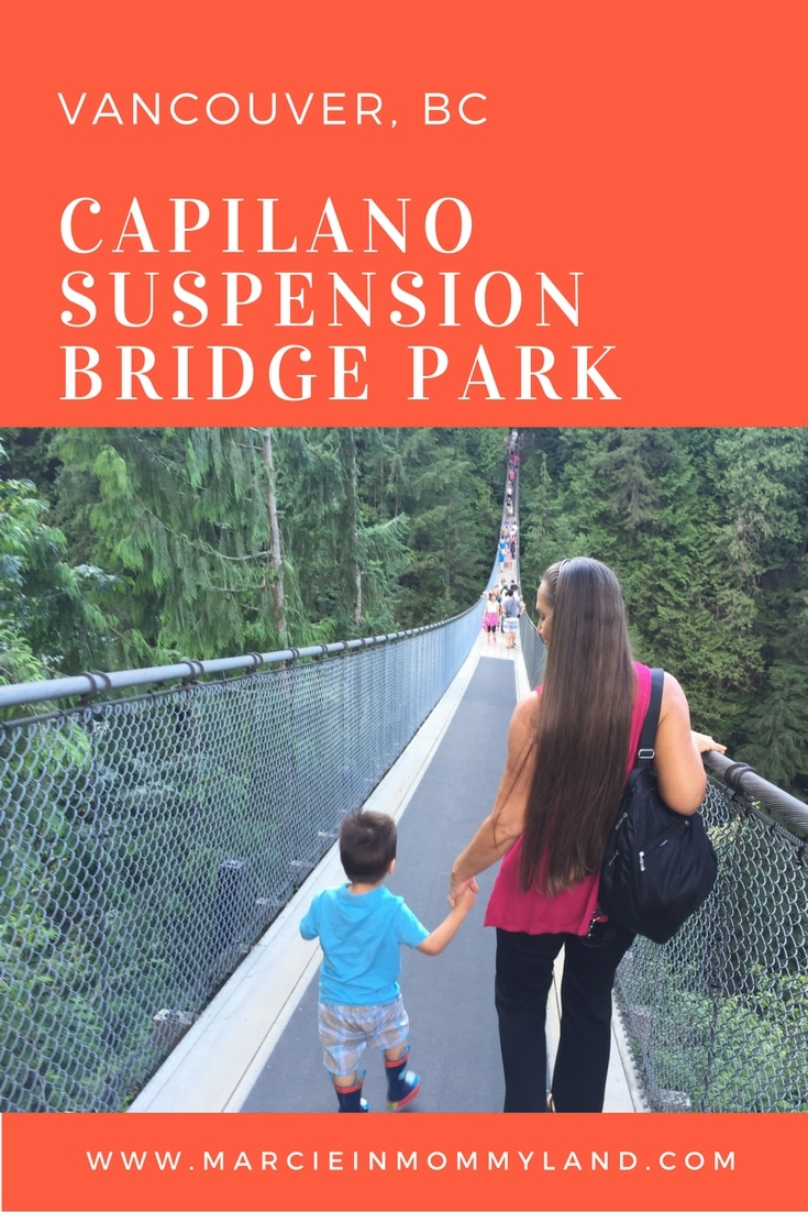 Capilano Suspension Bridge Park visit featured by top US family travel blogger, Marcie in Mommyland